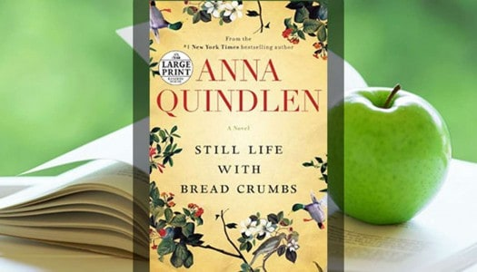 Book Club: Still Life with Bread Crumbs, by Anna Quindlen