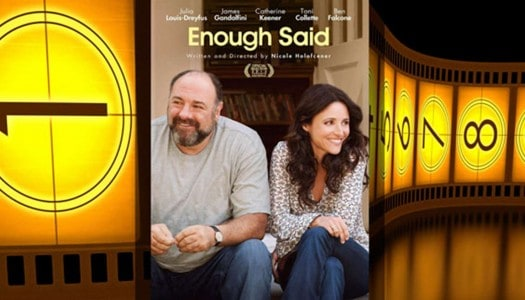 Movie Club: Enough Said, Directed by Nicole Holofcener