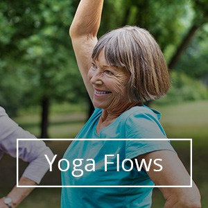 Sixty and Me_Yoga Flows