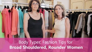 Fashion-Video-Thumbnails-Advice-for-Broad-Shouldered-Rounder-Women-300